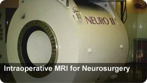 Intraoperative MRI-for Neurosurgery